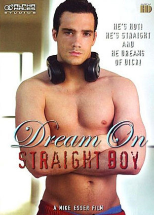 Dream on straight boy
