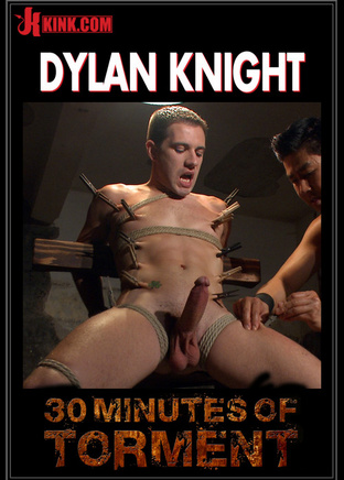 30 Minutes of Torment : Dylan Knight
