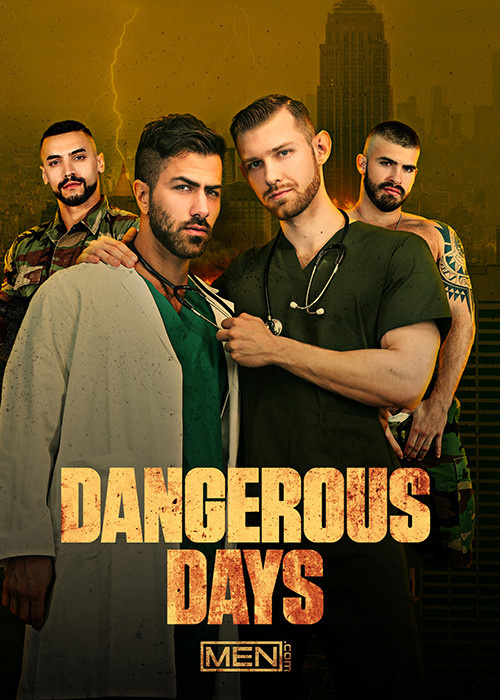 Dangerous Days, porn movie in VOD XXX - streaming or download - Gay Vod Club